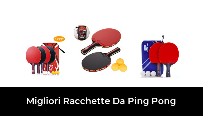 47 migliori Racchette Da Ping Pong nel 2020 (recensioni